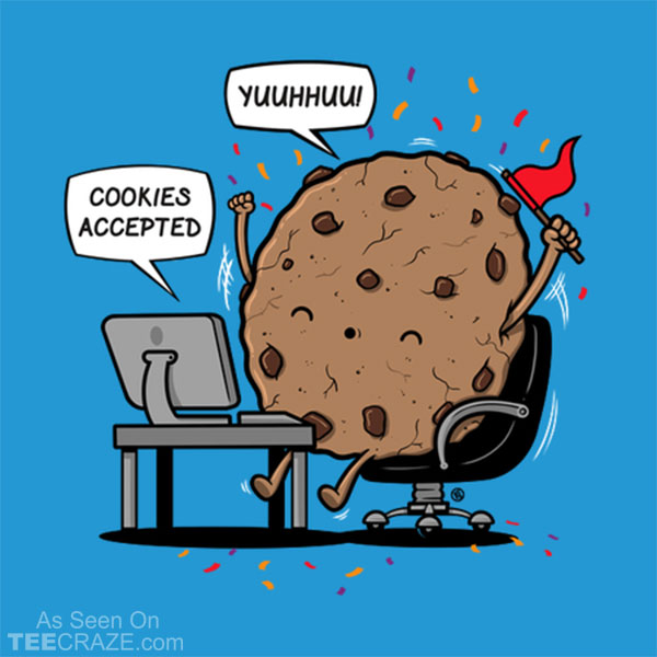 Cookies Accepted T-Shirt