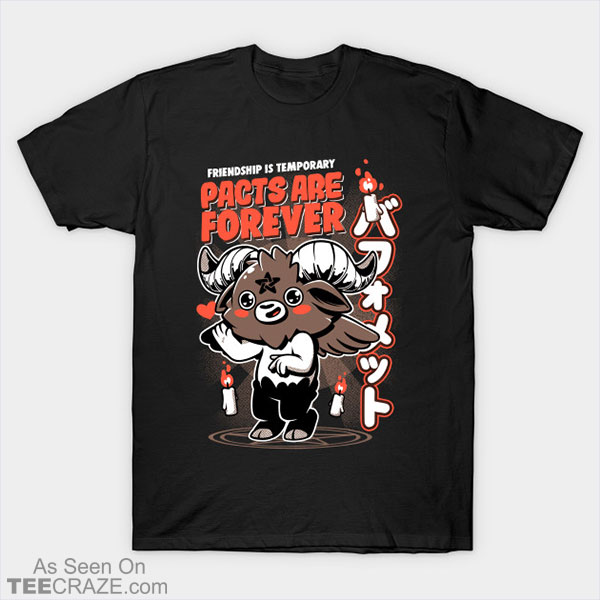 Pacts Are Forever T-Shirt