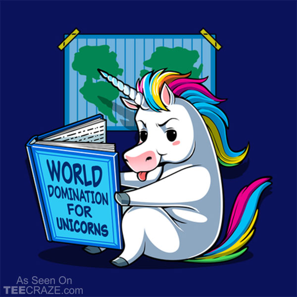 World Domination For Unicorns T-Shirt