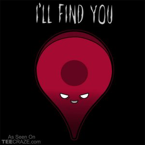 I'll Find You T-Shirt