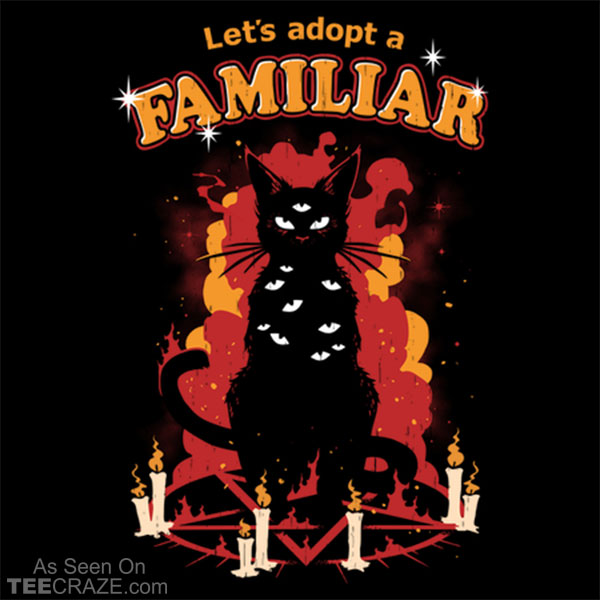 Adopt A Familiar T-Shirt
