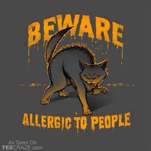 Beware! Allergic To People T-Shirt
