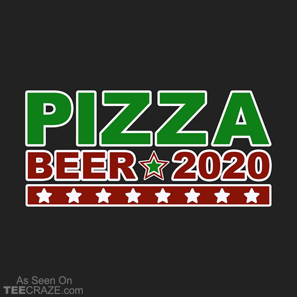 Pizza Beer 2020 T-Shirt