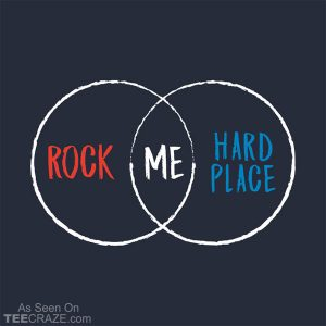 Rock Hard Place T-Shirt