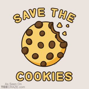 Save The Cookies T-Shirt