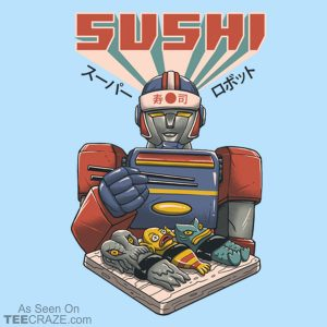 Super Sushi Robot T-Shirt