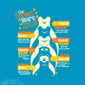 The Coolest Bears On Earth T-Shirt