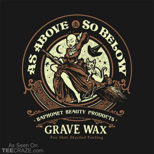 As Above Grave Wax T-Shirt