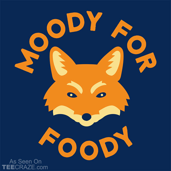 Moody For Foody T-Shirt
