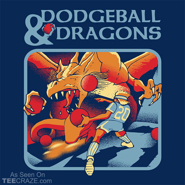Dodgeball And Dragons T-Shirt