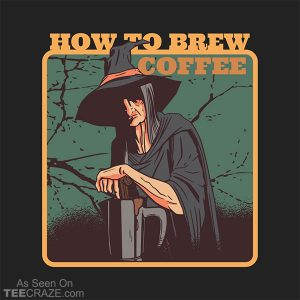 How To Brew Coffee T-Shirt