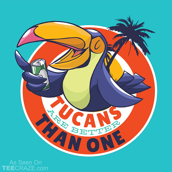 Tucans Are Better Than One T-Shirt