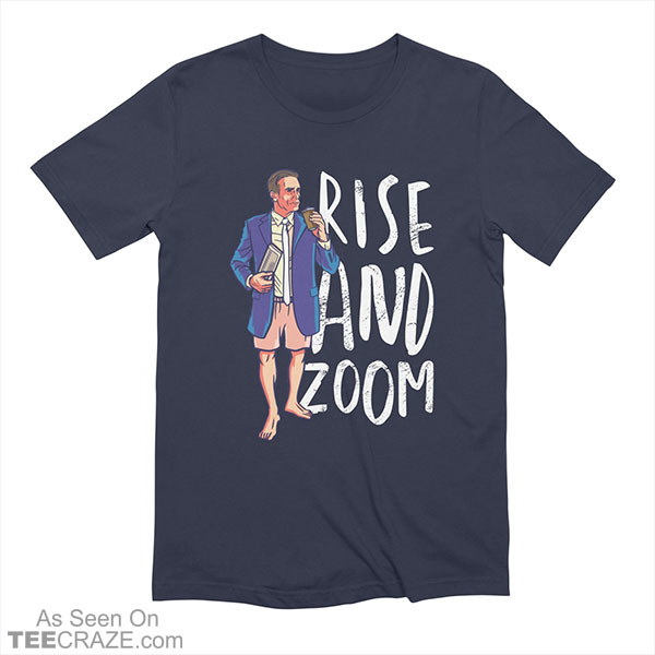 Rise And Zoom T-Shirt
