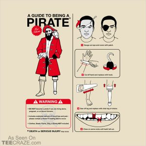 A Guide to Being a Pirate T-Shirt