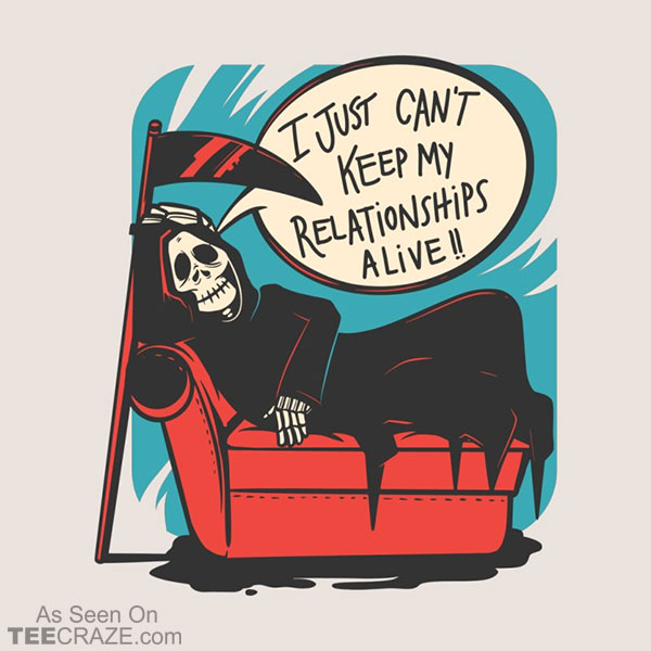 Grim Relationships T-Shirt