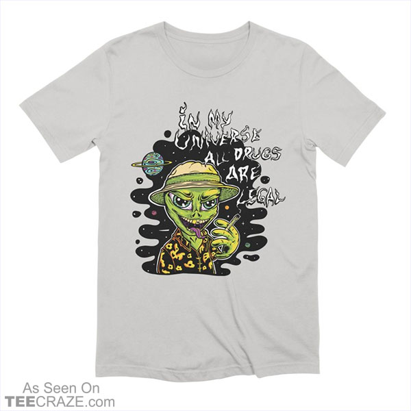 In My Universe T-Shirt