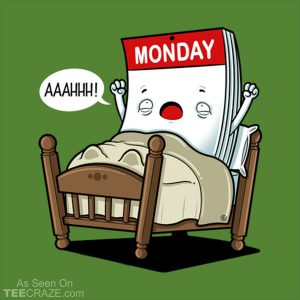 Wake Up Monday T-Shirt