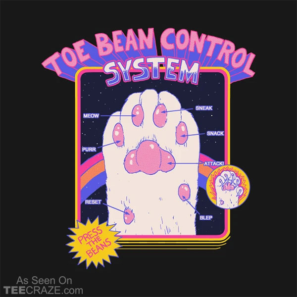 Toe Bean Control System T-Shirt