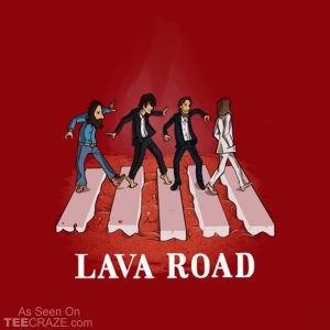 Lava Road T-Shirt