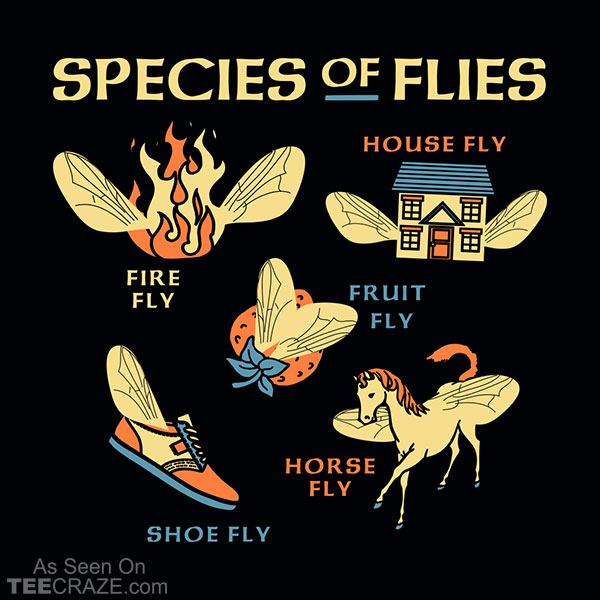Species Of Flies T-Shirt