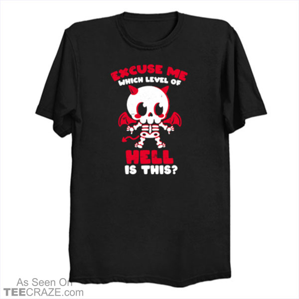 Hell Is Here T-Shirt