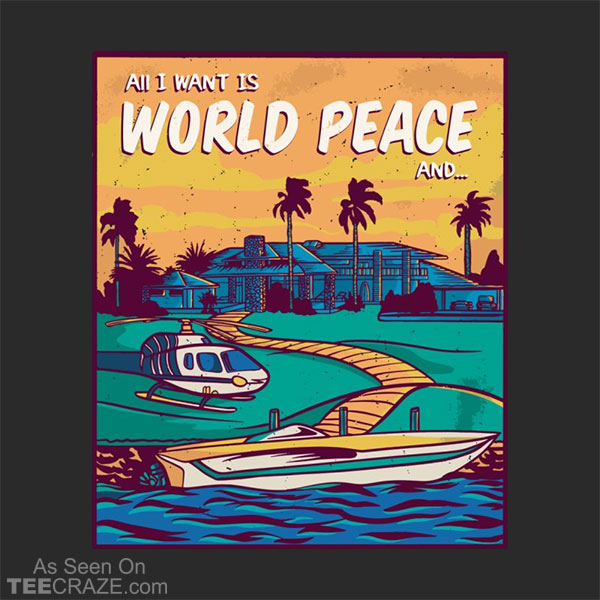 World Peace And Money T-Shirt