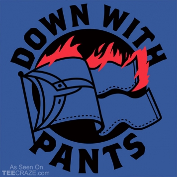 Down With Pants T-Shirt