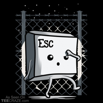 Esc From Jail T-Shirt