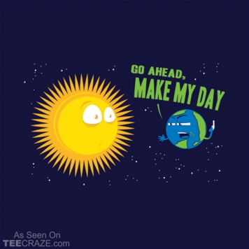 Go Ahead Make My Day T-Shirt