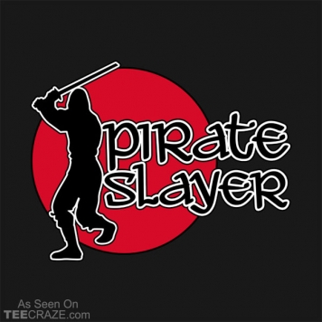 Pirate Slayer T-Shirt