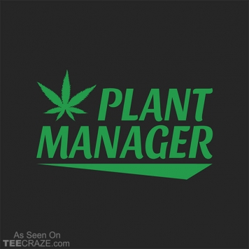 Plant Manager T-Shirt